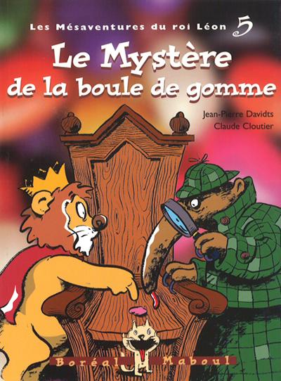 Le myst re de la boule de gomme livres catalogue ditions du bor al - Font des boules de gomme ...
