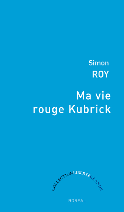 Ma Vie Rouge Kubrick - Livres