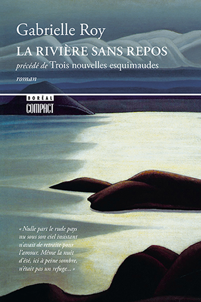 La Riviere Sans Repos Livres Catalogue Editions Du Boreal
