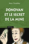Donovan et le secret de la mine