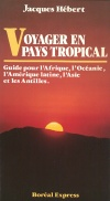 Voyager en pays tropical