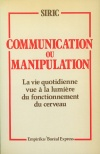 Communication ou Manipulation