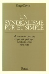 Un syndicalisme pur et simple