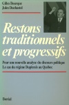 Restons traditionnels et progressifs
