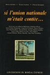 Si l'Union nationale m'était contée