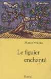 Le Figuier enchanté