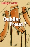 Oublier Freud?