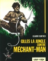 Gilles la Jungle contre Méchant-Man