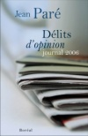 Délits d'opinion, journal 2006