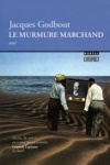 Le Murmure marchand