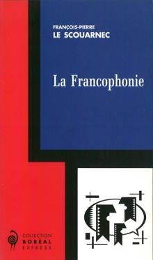 Les carnets d'un francophone - Jean-Marie Borzeix