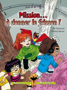 Mission... à donner le frisson !